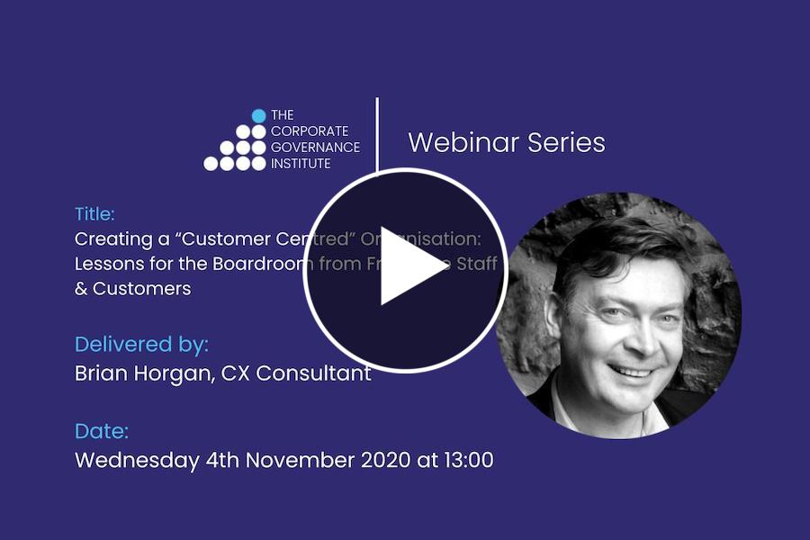"""Creating a """"Customer Centred"""" Organisation: Lessons for the Boardroom from Front Line Staff & Customers"""